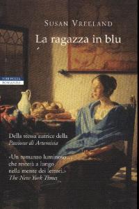 La ragazza in blu / Susan Vreeland ; traduzione di Maria Clara Pasetti