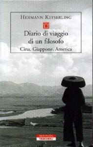 Diario di viaggio di un filosofo. Cina, Giappone, America
