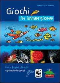 Giochi in immersione / Francesco Zuppa