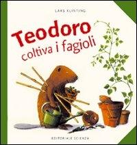 Teodoro coltiva i fagioli