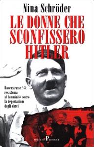 Le donne che sconfissero Hitler