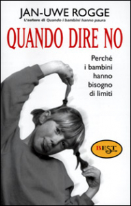 Quando dire no / Jan-Uwe Rogge ; traduzione di Simona Maccari Tabiani