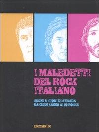 I maledetti del rock italiano