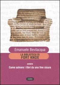 La biblioteca di Fort Knox, ovvero come salvare i libri da una fine sicura