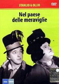 Nel paese delle meraviglie [DVD] / regia Charles Rogers, Gus Meins