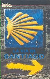 La via di Santiago
