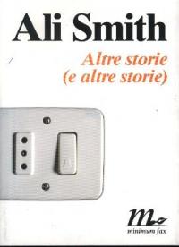 Altre storie (e altre storie)