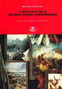 Il racconto della seconda guerra d'indipendenza attraverso le memorie e la  corrispondenza