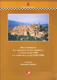 Roccatederighi dal medioevo all'età moderna: lo Statuto del 1406 e il Libro della Lira (1491-1558)