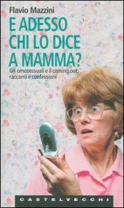 E adesso chi lo dice a mamma?