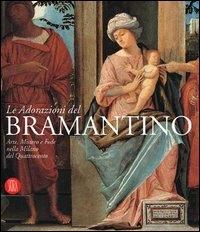 Le Adorazioni del Bramantino