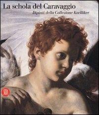 La schola del Caravaggio