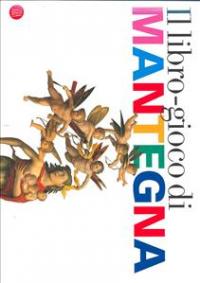 Il libro-gioco di Mantegna