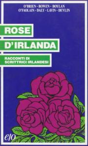 Rose d' Irlanda
