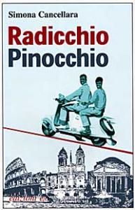 Radicchio Pinocchio e altri migranti