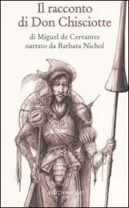 Il racconto di Don Chisciotte di Miguel de Cervantes