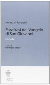 Parafrasi del Vangelo di San Giovanni, canto 4.