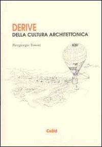 Derive della cultura architettonica