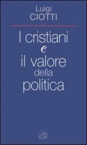 I cristiani e il valore della politica