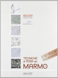 Tecniche di posa del marmo