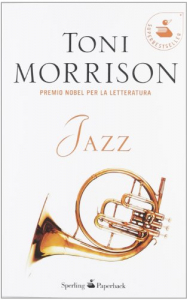 Jazz / Toni Morrison ; traduzione, cura e postfazione di Franca Cavagnoli