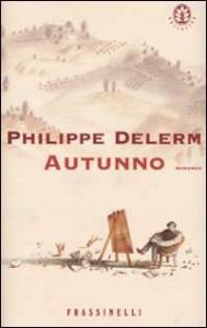 Autunno / Philippe Delerm ; traduzione di Alessandra Emma Giagheddu
