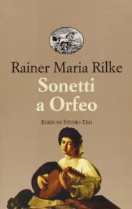Sonetti a Orfeo e poesie sparse