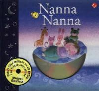 Nanna nanna / progetto di Emanuela Bussolati ; illustrazioni di Filippo Brunello ; testi di Roberto Piumini ; arrangiamenti musicali di Giovanni Caviezel
