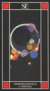 L'amicizia / Georges Bataille ; a cura di Federico Ferrari
