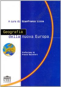 Geografia della nuova Europa