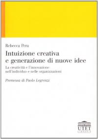 Intuizione creativa e generazione di nuove idee