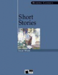 Short stories / Oscar Wilde ; introduction, notes and activities by Brian Hodgkiss