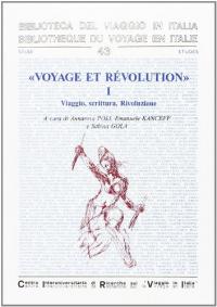 1: Viaggio, scrittura, Rivoluzione