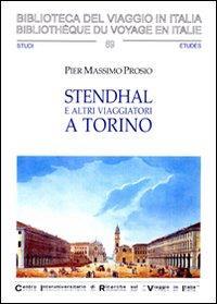 Stendhal e altri viaggiatori a Torino