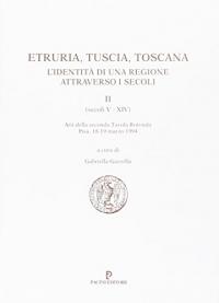 Etruria, Tuscia, Toscana