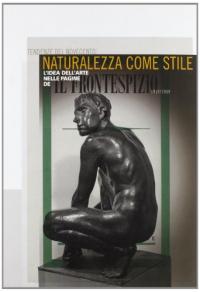 Tendenze del Novecento: naturalezza come stile