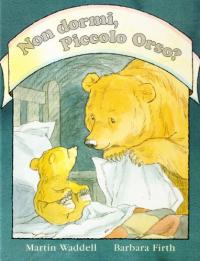 Non dormi, Piccolo Orso?