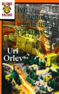 Lydia, regina della terra promessa / Uri Orlev
