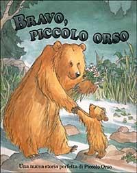 Bravo, Piccolo Orso