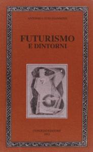 Futurismo e dintorni