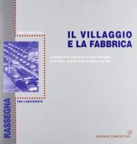 Il villaggio e la fabbrica