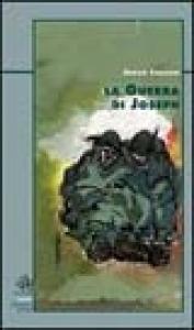 La guerra di Joseph / Enrico Camanni