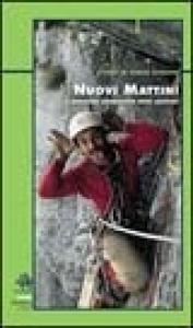 Nuovi mattini : il singolare Sessantotto degli alpinisti / a cura di Enrico Camanni