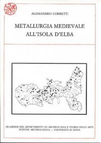 Metallurgia medievale all'Isola d'Elba