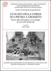 Lo scavo della Chiesa di S. Pietro a Grosseto