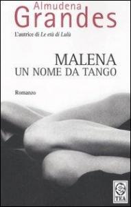 Malena un nome da tango