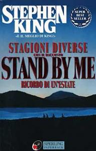 Stagioni diverse : con il racconto Stand by me : ricordo di un'estate / Stephen King