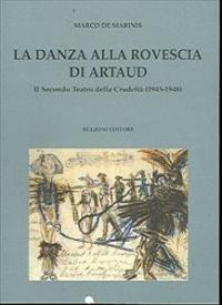 La danza alla rovescia di Artaud
