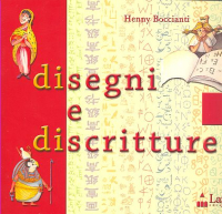 Disegni e discritture