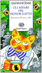Gli affari del signor Gatto : storie e rime feline / Gianni Rodari ; illustrazioni di Francesco Altan